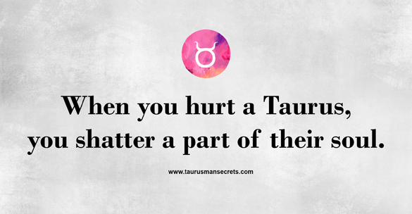 Taurus Quotes — 100 Revealing Sayings And Quotes About A Taurus